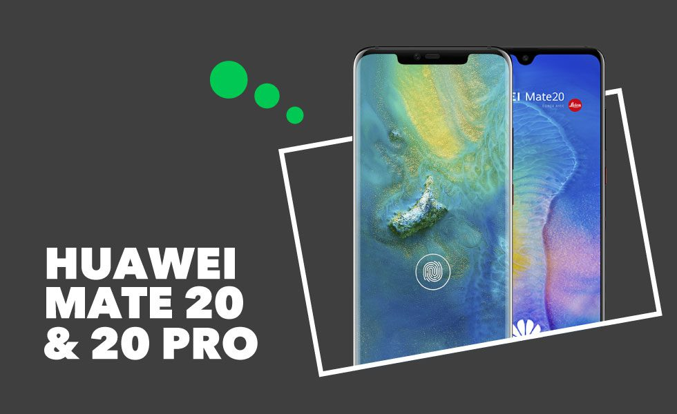 Huawei Mate 20 Mate 20 Pro
