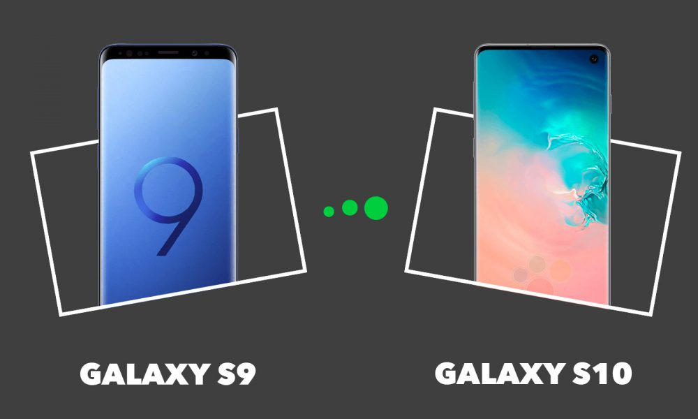 Comparatif Samsung Galaxy S9 vs S10