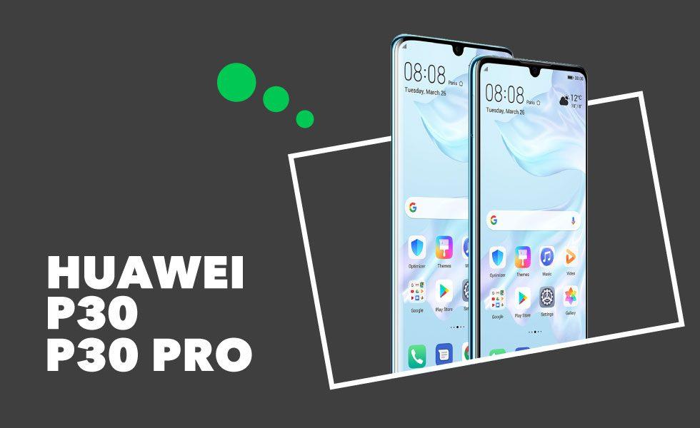 Avis Huawei P30 et P30 Pro