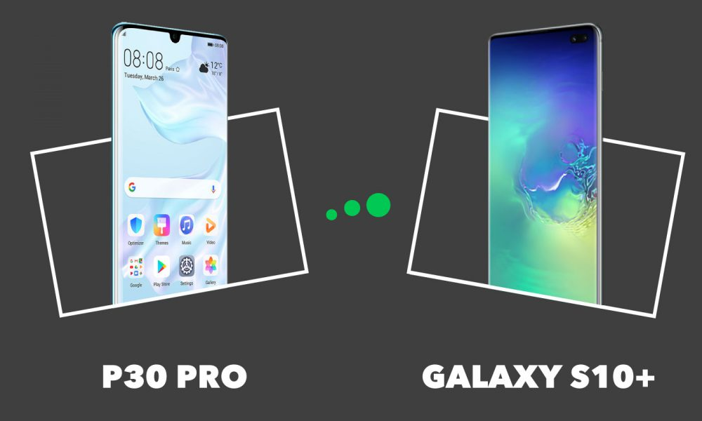 Huawei P30 Pro vs Samsung S10+
