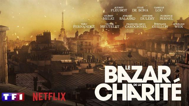 Netflix TF1 série Le Bazar de la Charité