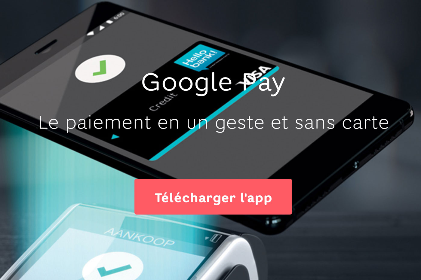 Hello bank! et Google Pay
