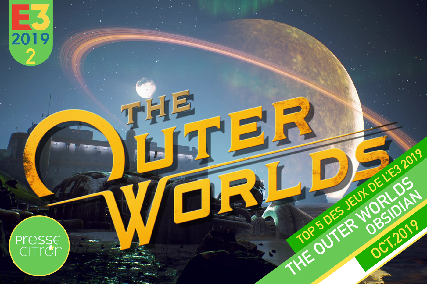 Top 5 E3 2019 Presse-Citron The Outer Worlds