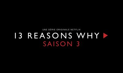 13 Reasons Why Saison 3 Date et Trailer