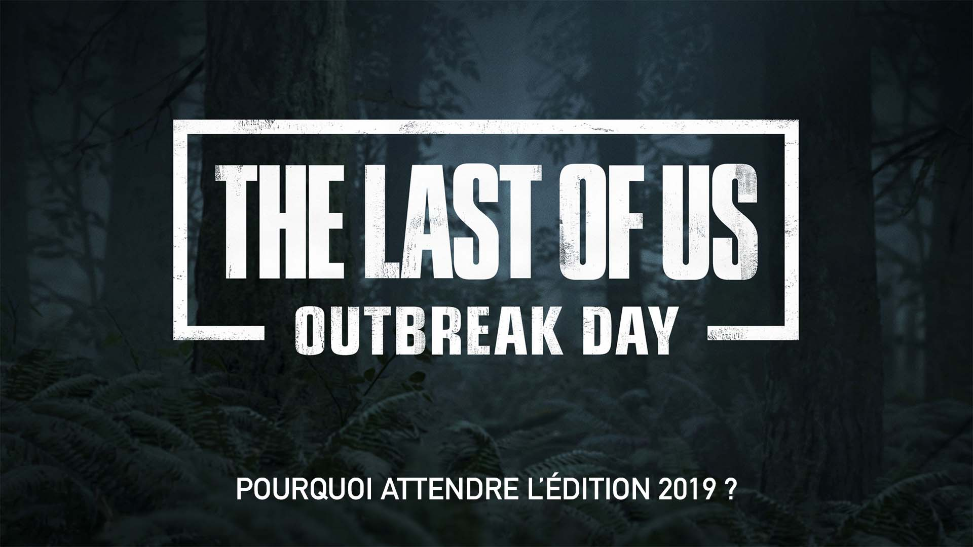 The Last Of Us Part II Outbreak Day