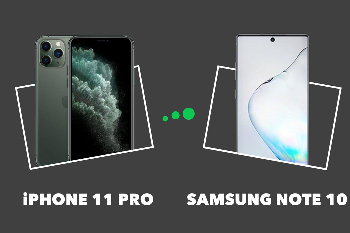 iPhone 11 Pro vs Samsung Galaxy Note 10 : comparatif et différences