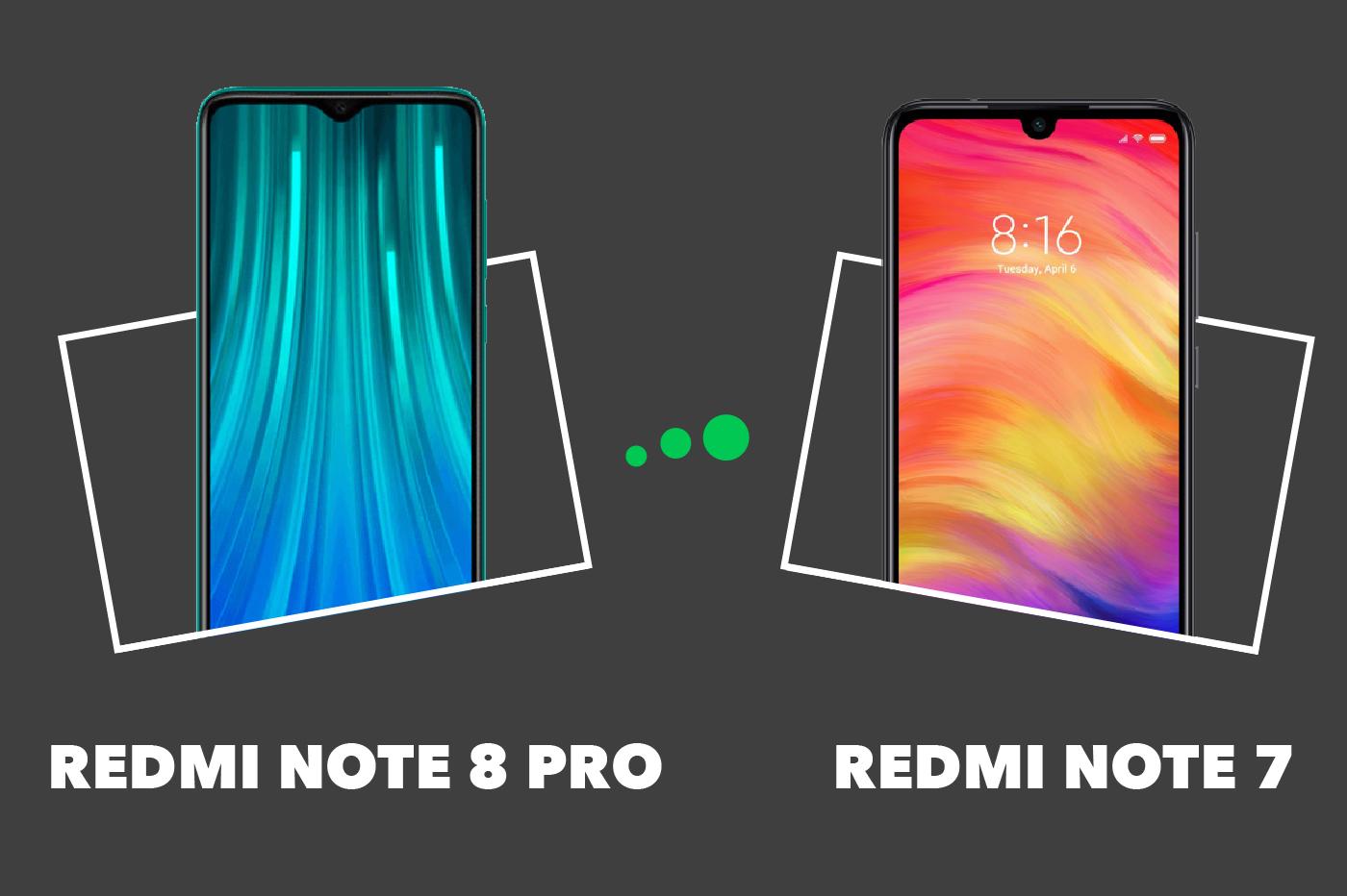 Redmi Note 8 Pro Redmi Note 7