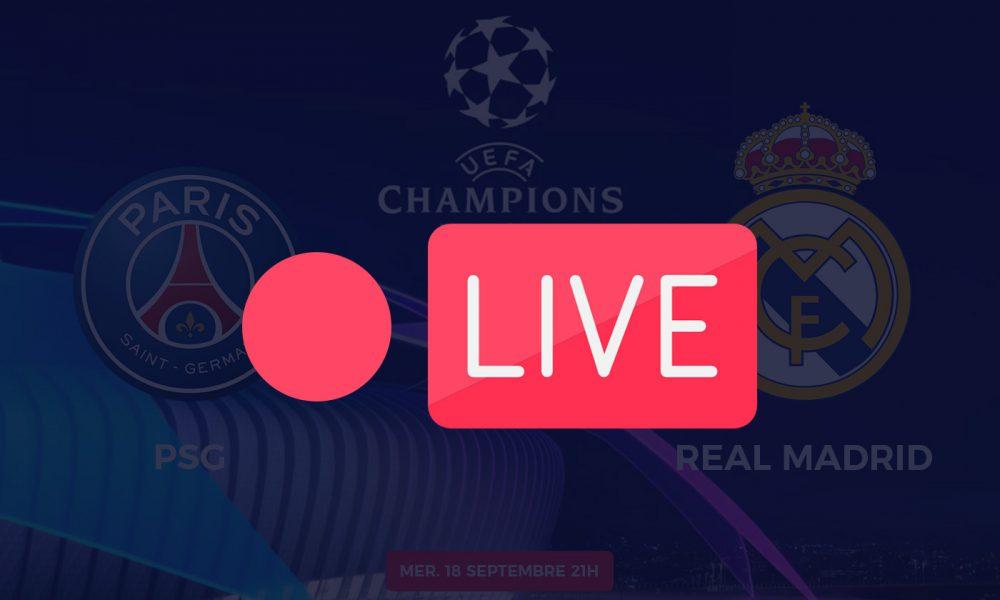 Streaming PSG Real Madrid Ligue des champions