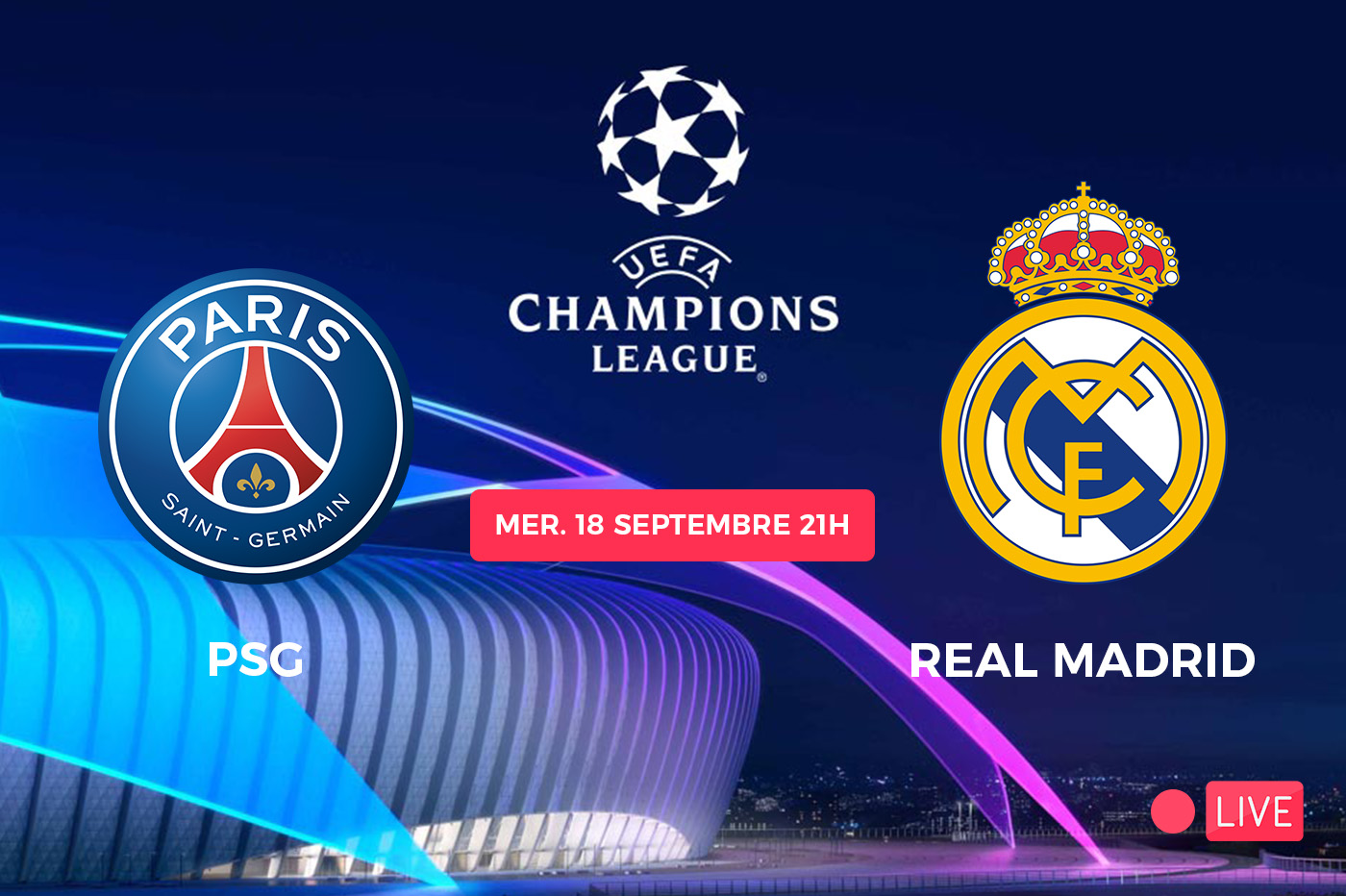 Streaming PSG Real Madrid : où voir la Ligue des Champions ?
