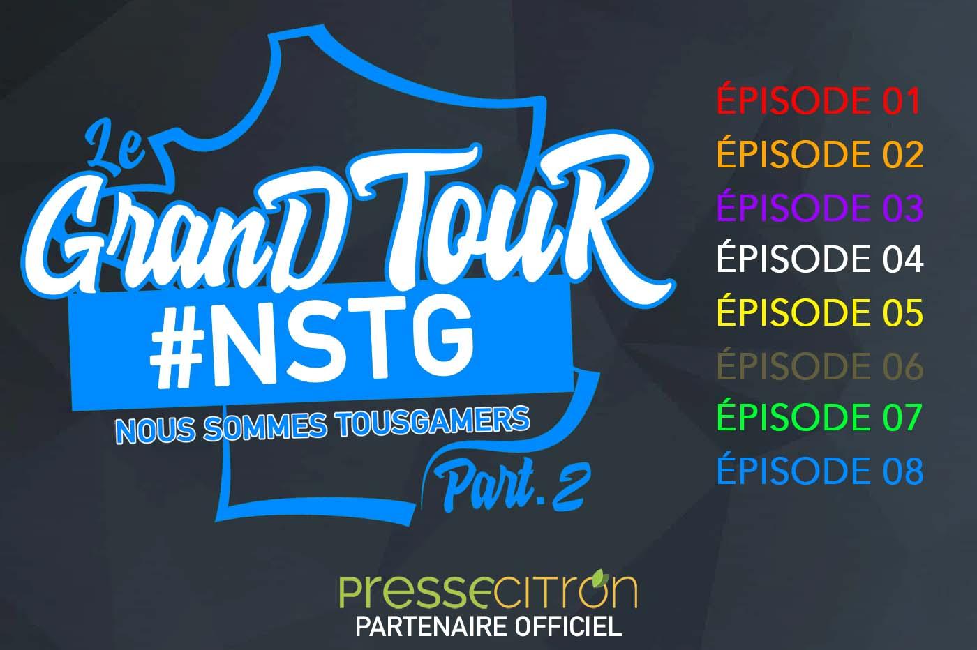 Lancement Grand Tour #NSTG Nous Sommes #TousGamers
