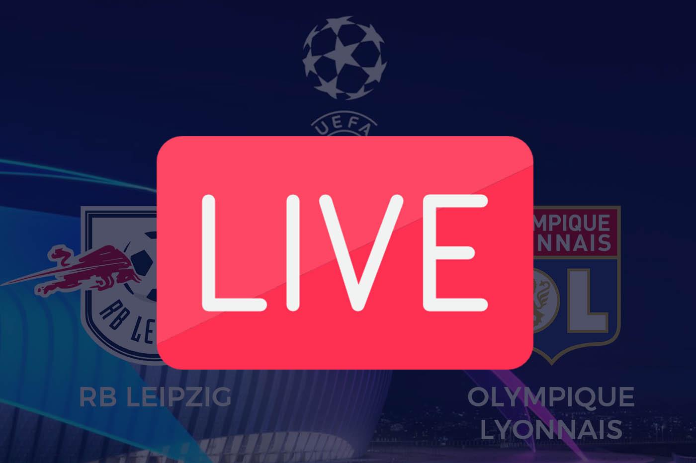 Streaming Leipzig OL Ligue des Champions 2019