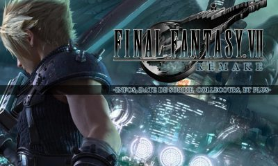 Final Fantasy VII Remake Infos, Dates, Collectors