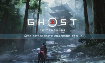 Ghost of Tsushima Infos, Date Sortie, Collectors et Plus