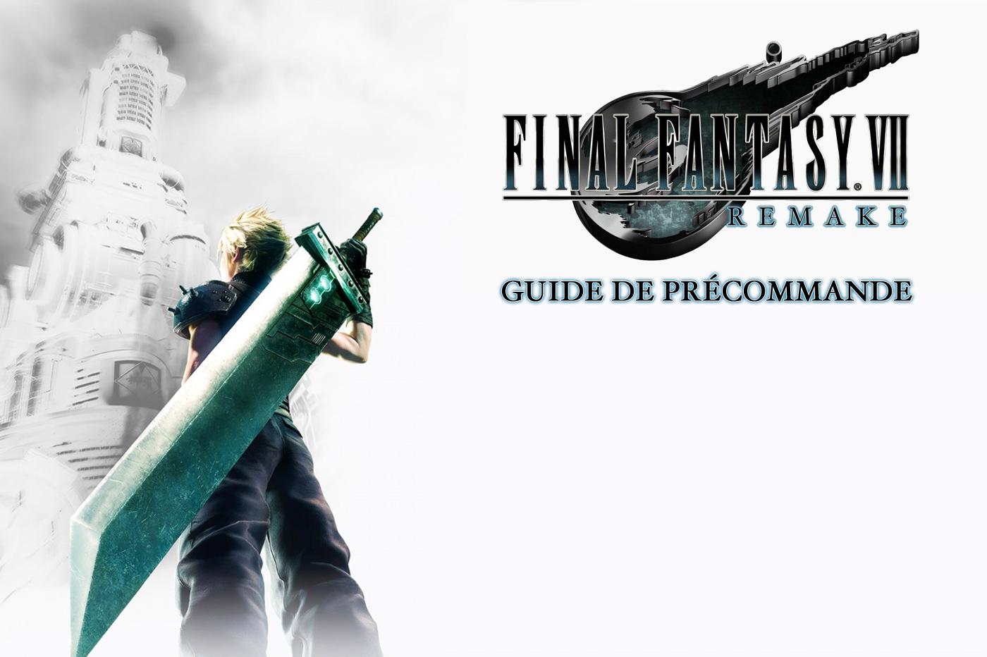 Précommander Final Fantasy VII Remake