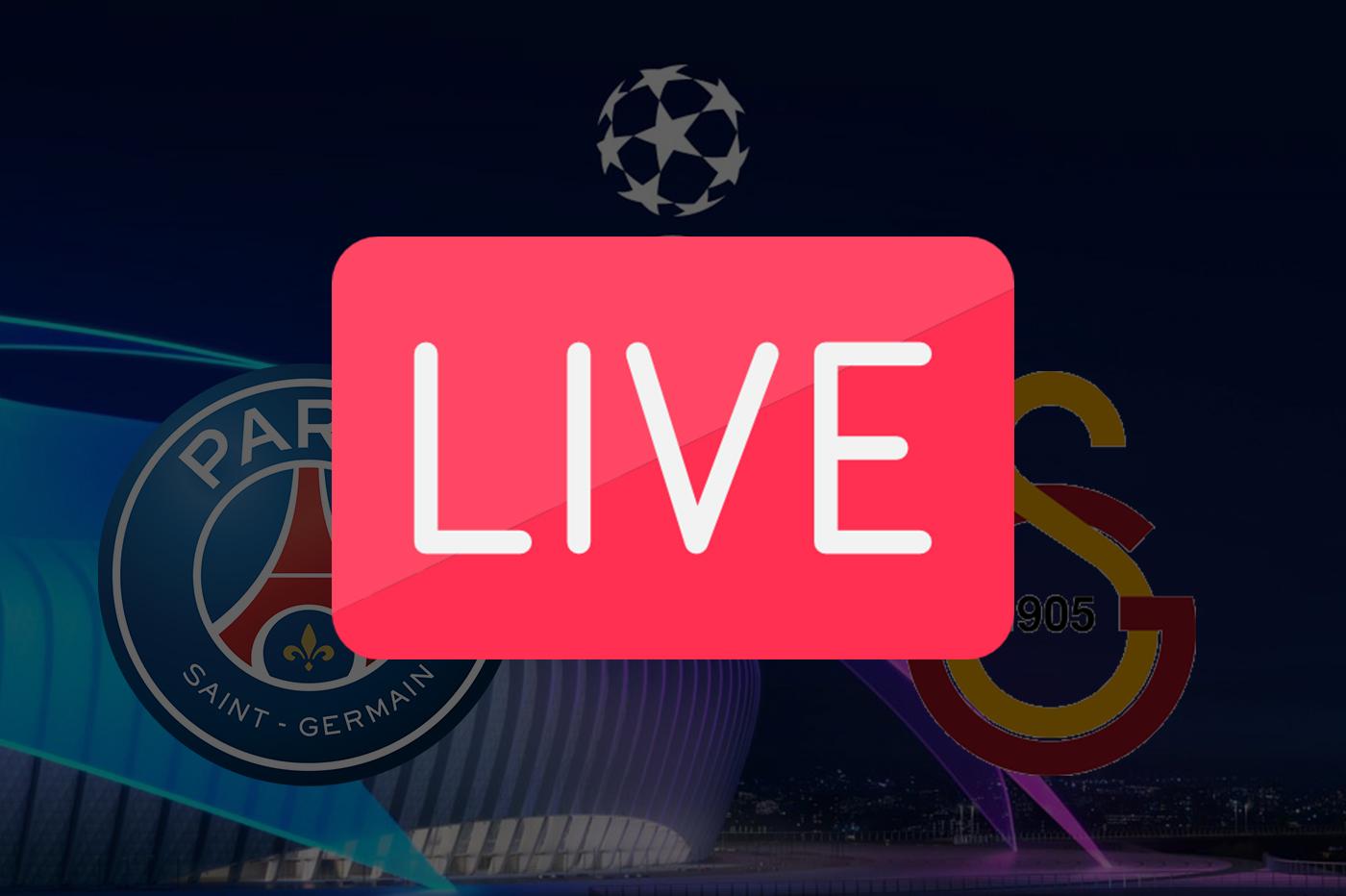 Streaming PSG Galatasaray Ligue des Champions 2019
