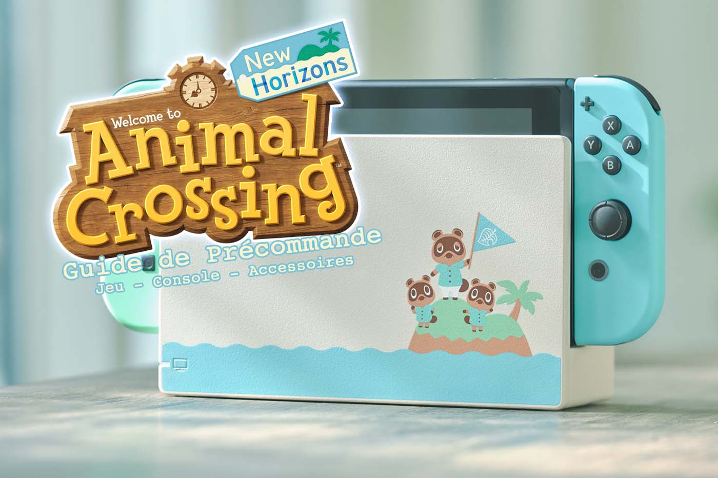 Guide Précommande Animal Crossing New Horizons