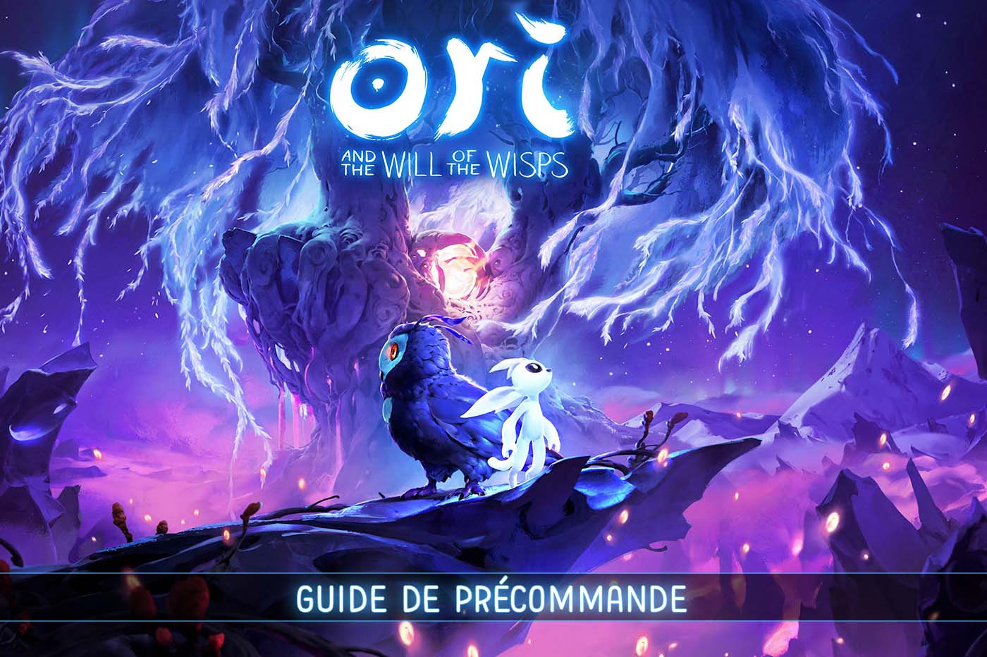 Guide Précommande Ori and the Will of the Wisps