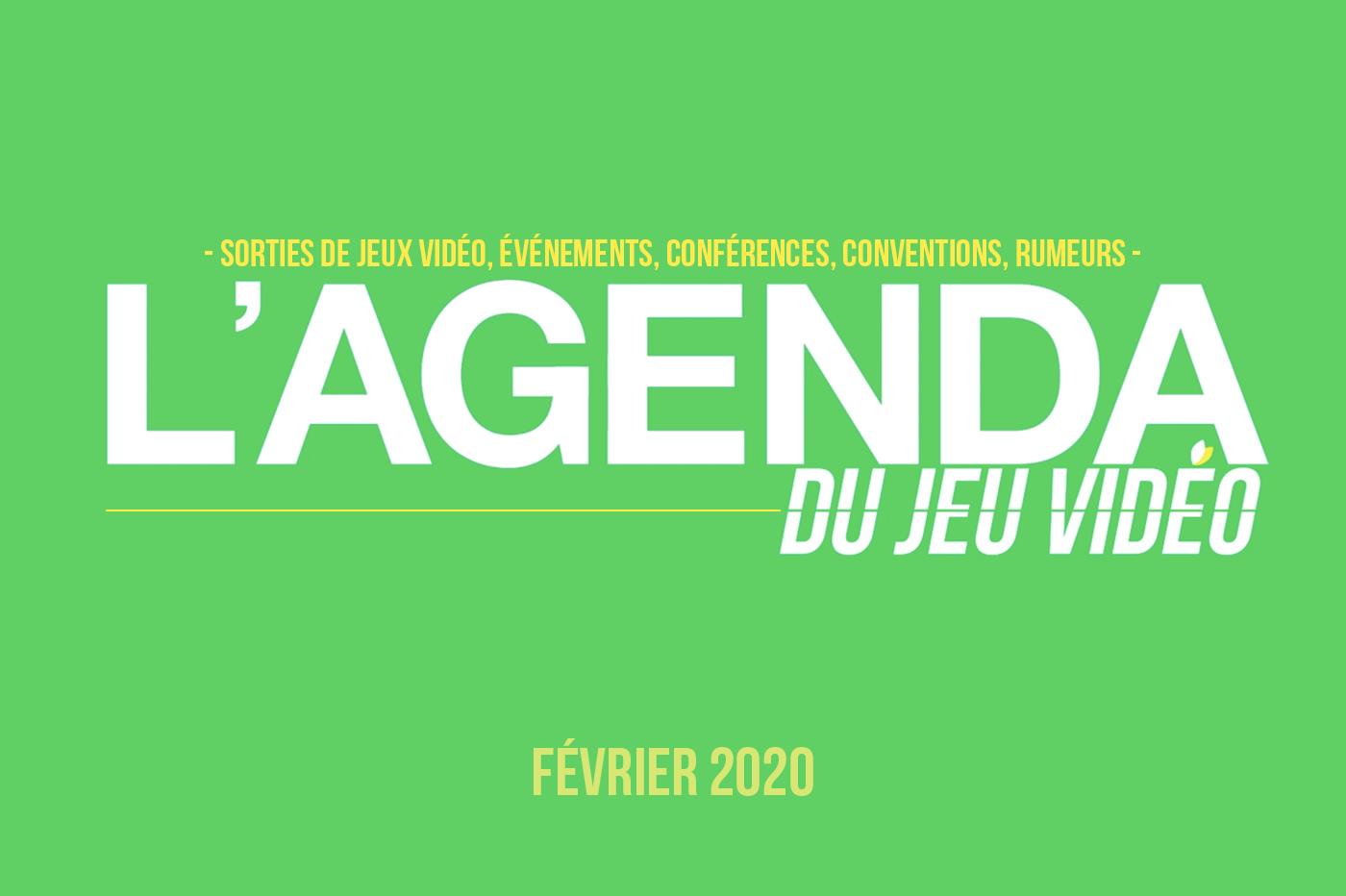 Agenda Jeux Vidéo Février 2020