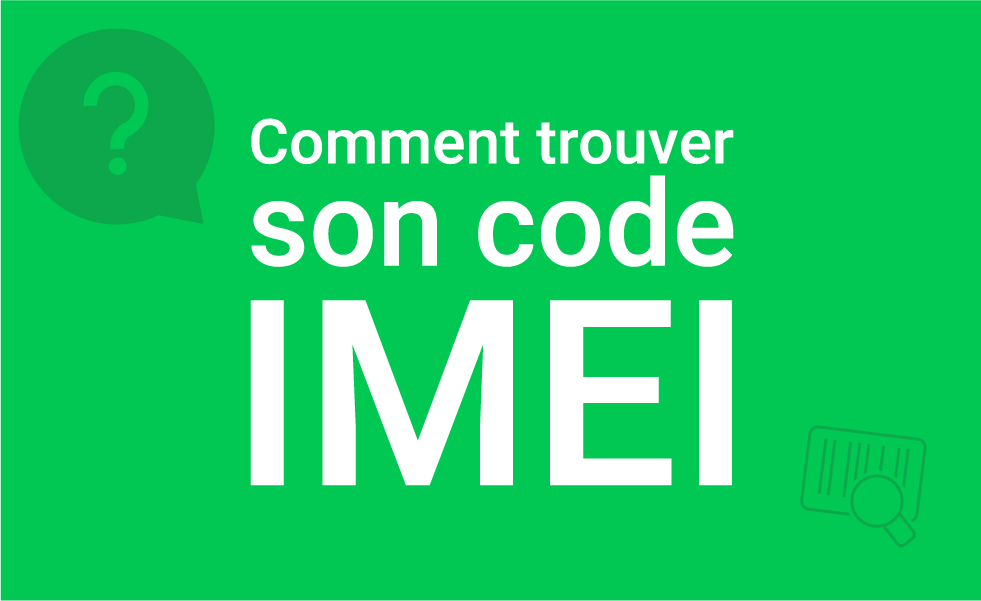 Comment trouver son code IMEI