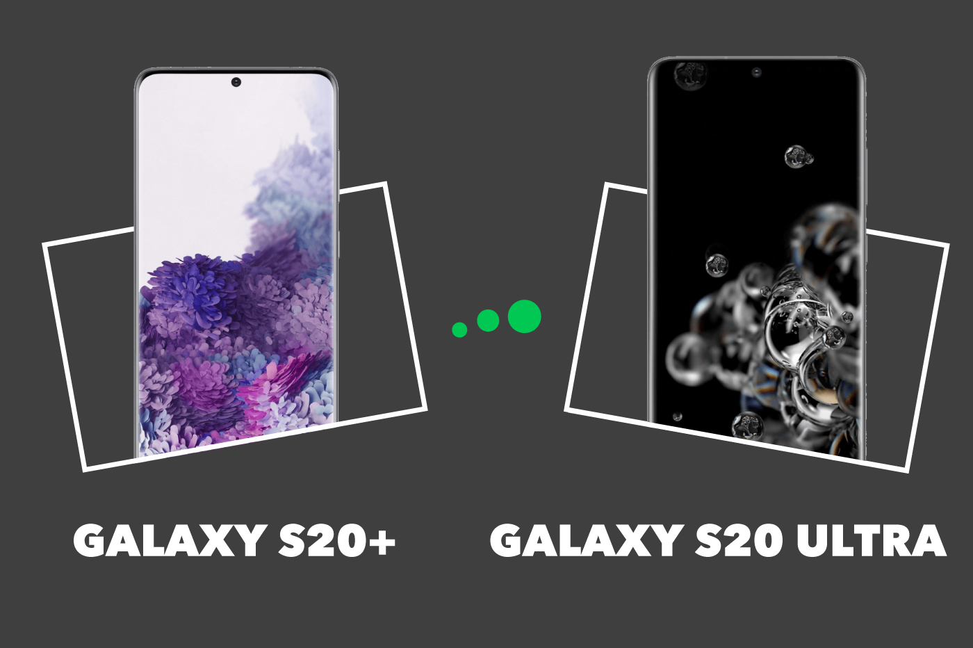 galaxy-s20-plus-vs-galaxy-s20-ultra