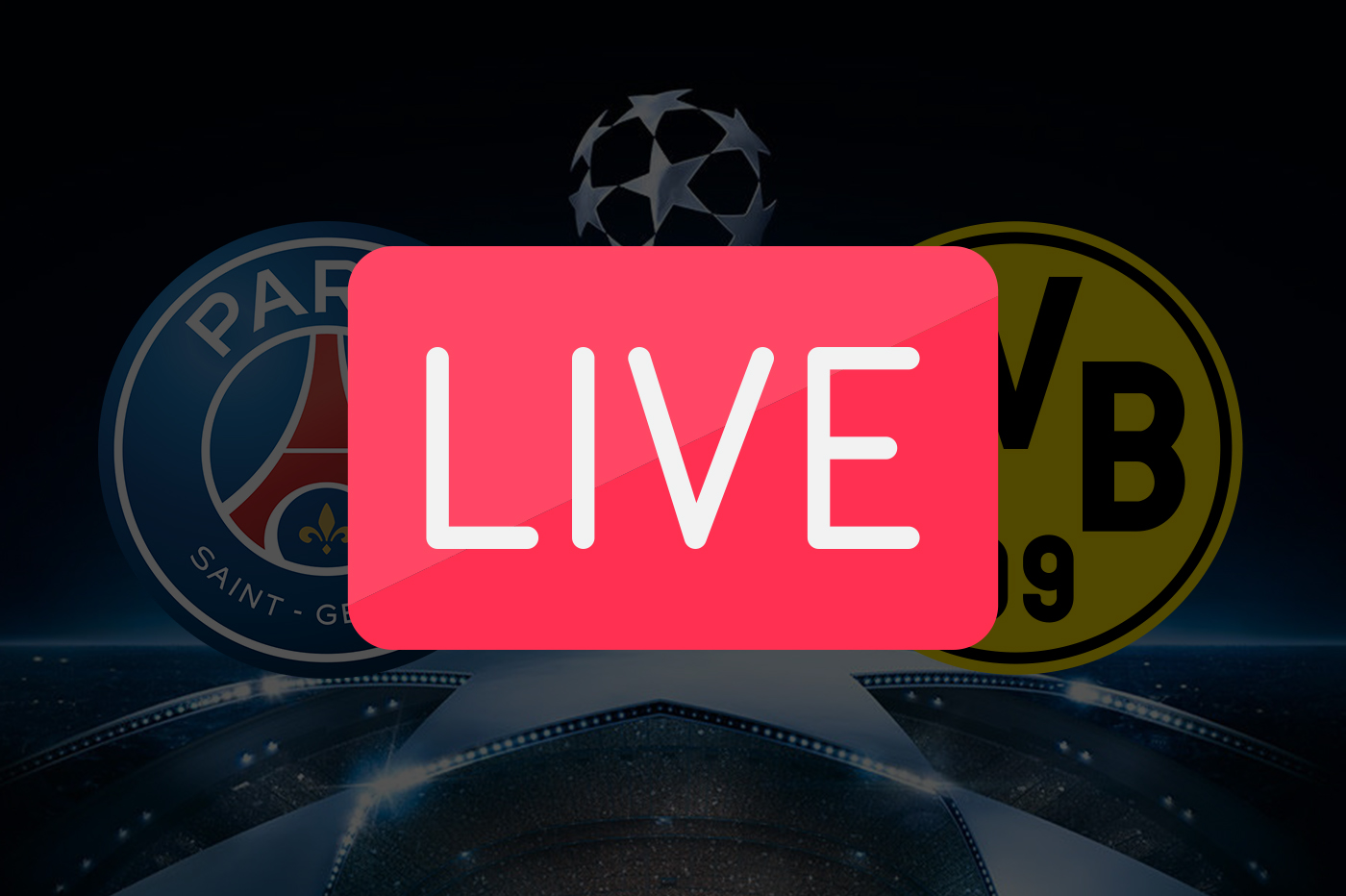 Streaming PSG Dortmund