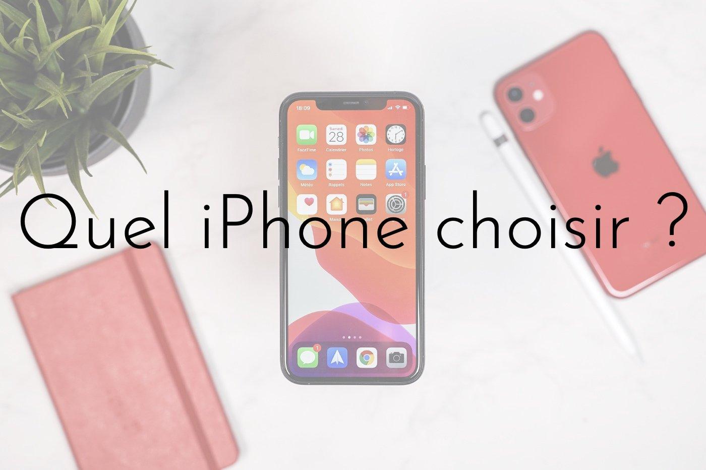 quel iphone choisir