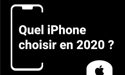 quel iPhone choisir en 2020