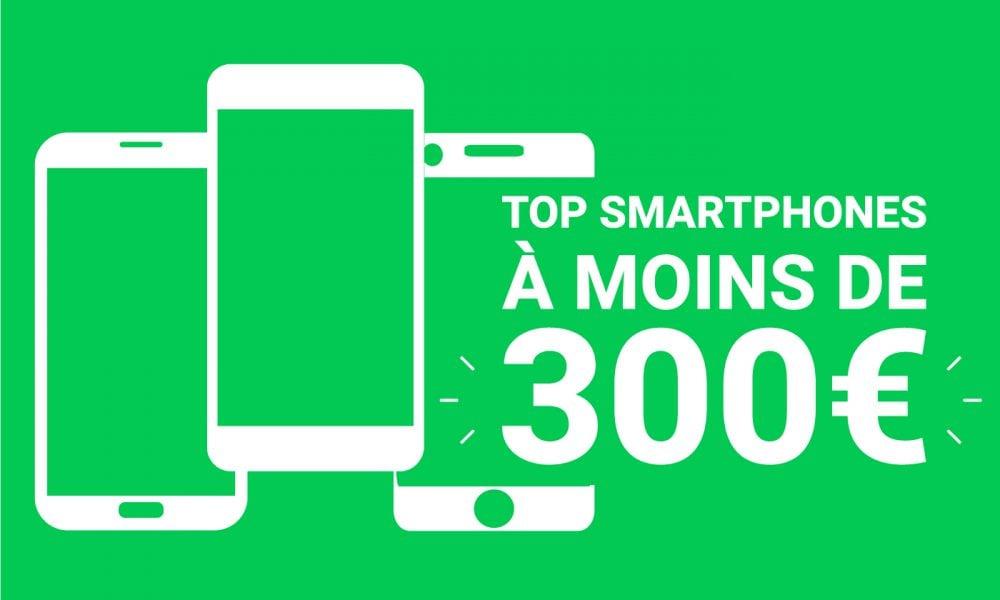 Meilleurs smartphones à moins de 300 euros