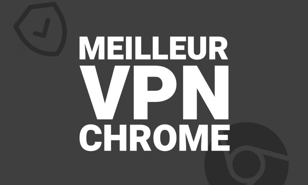 Extensions VPN Google Chrome