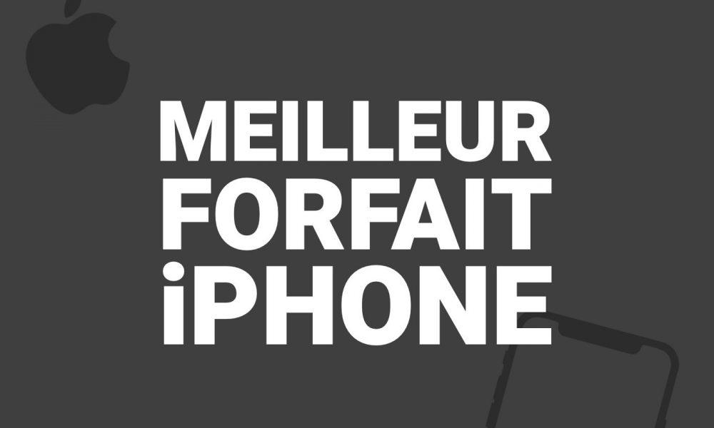 Meilleur forfait iPhone