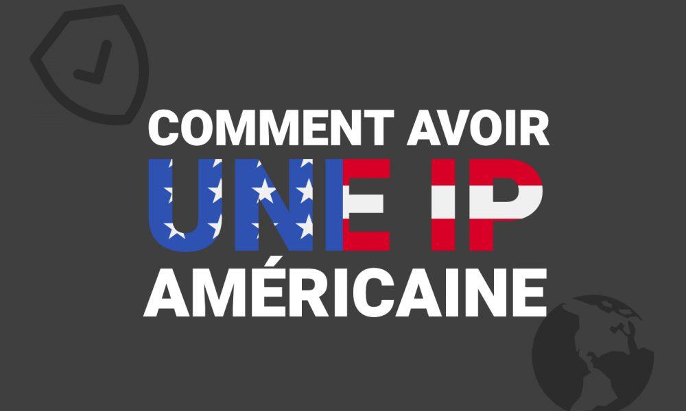 Adresse IP americaine