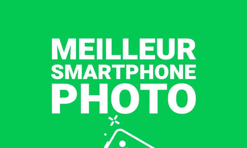 Meilleur Smartphone Photo