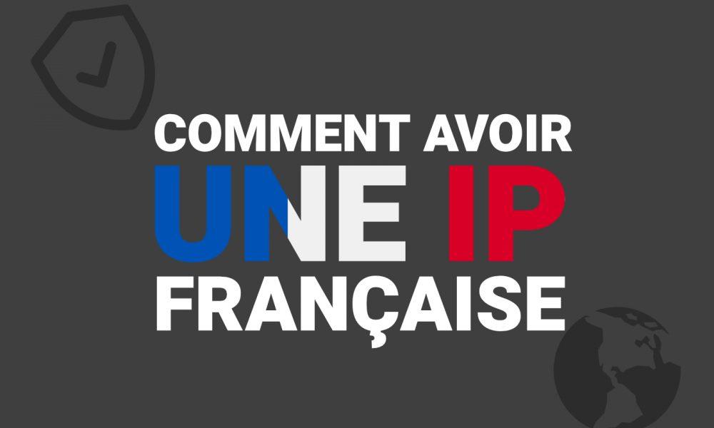 Adresse IP francaise