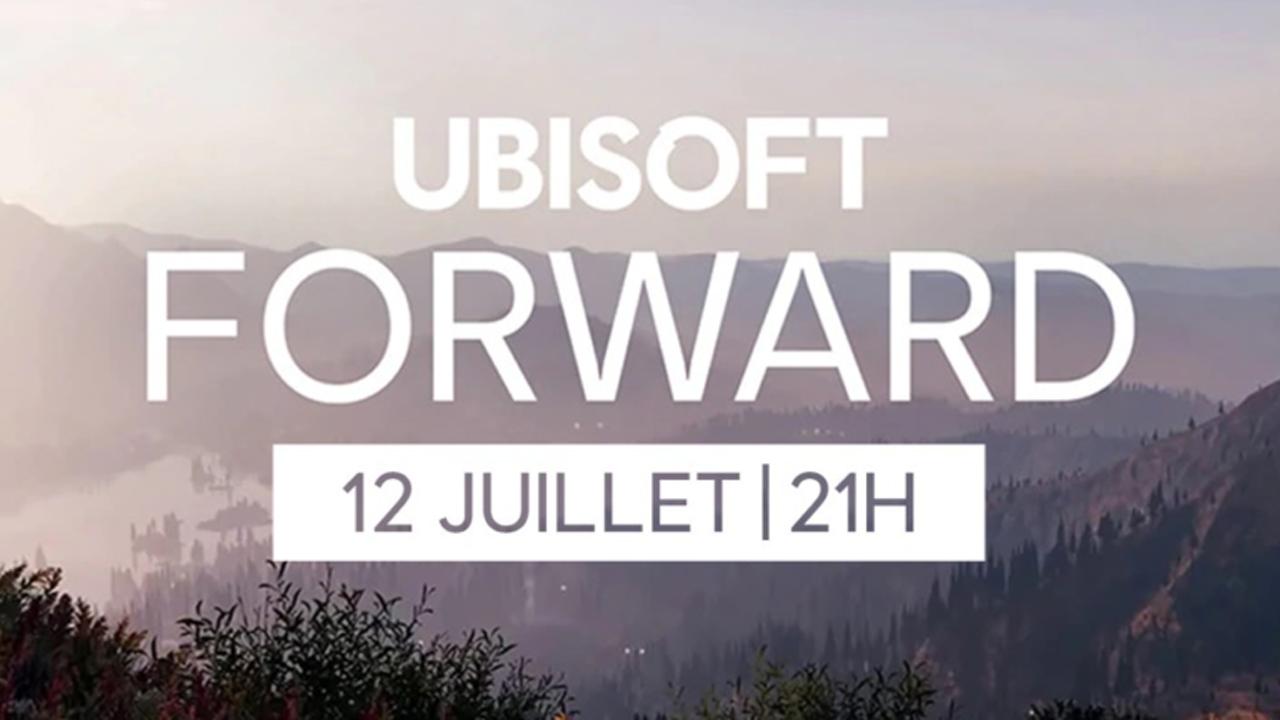 Ubisoft Forward 12 Juillet
