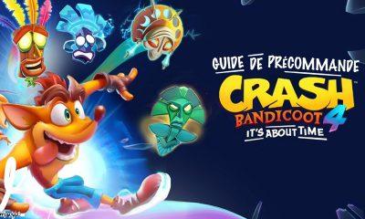 Guide Précommande Crash Bandicoot 4 It's About Time