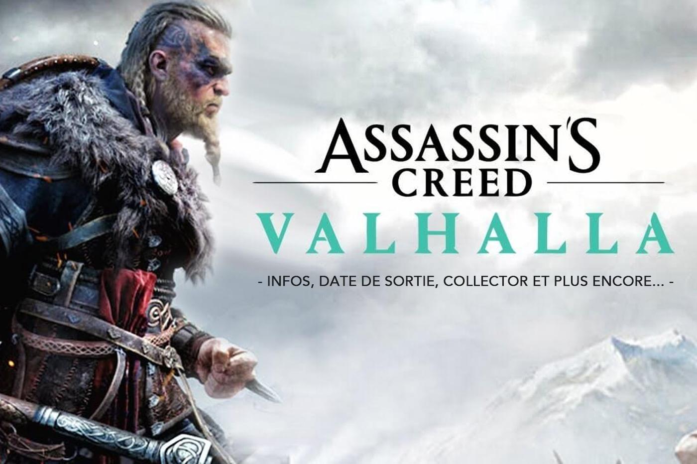 Assassin's Creed Valhalla - Infos, date de sortie, Collector et plus encore