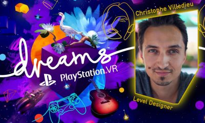 Dreams VR - Interview Christophe Villedieu