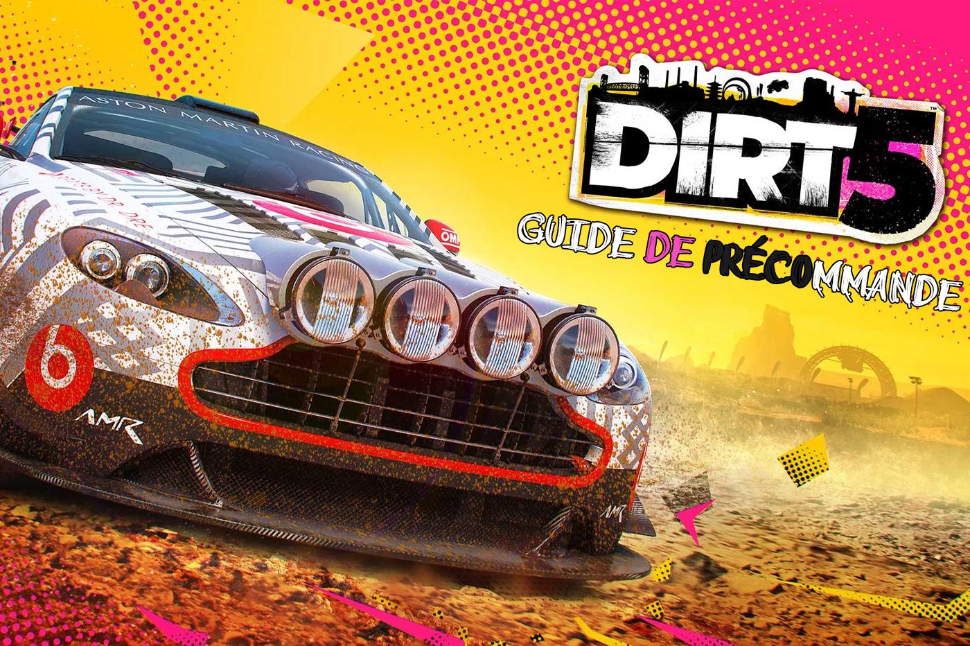 Guide Précommande Dirt 5