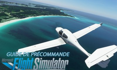 Guide Précommande Microsoft Flight Simulator