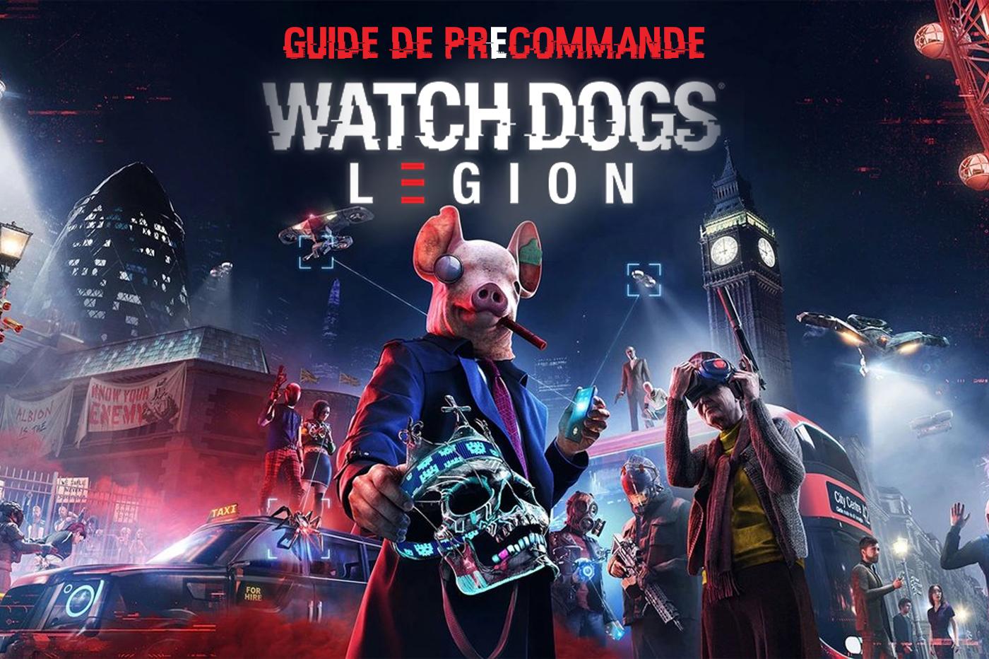 Guide de précommande Watch Dogs Legion