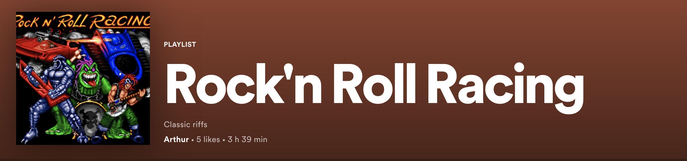 Rock n'Roll Racing Spotify