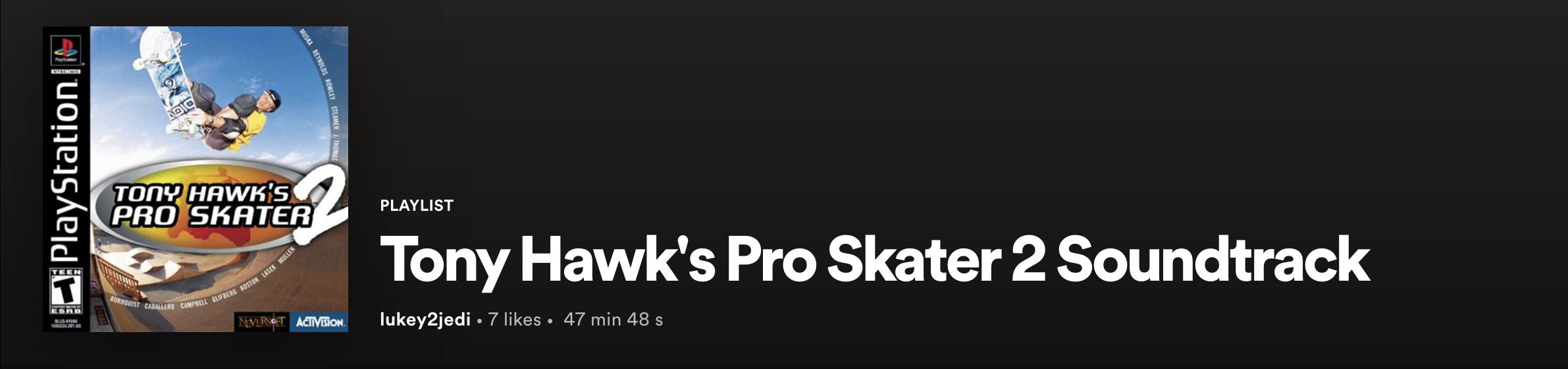 Tony Hawk Pro Skater 2 Spotify
