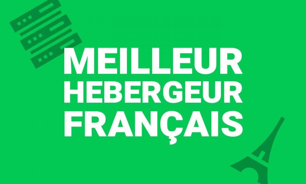 Meilleur hébergeur web français