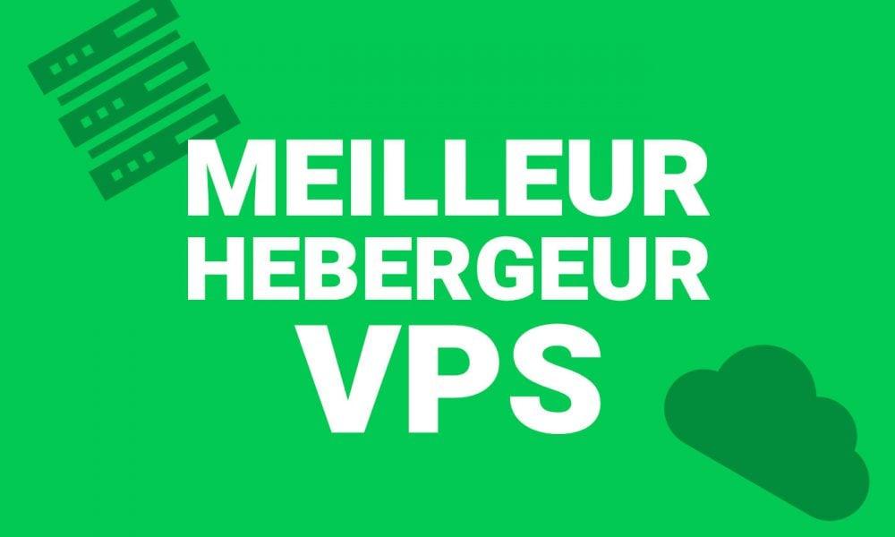 Meilleur hébergement VPS