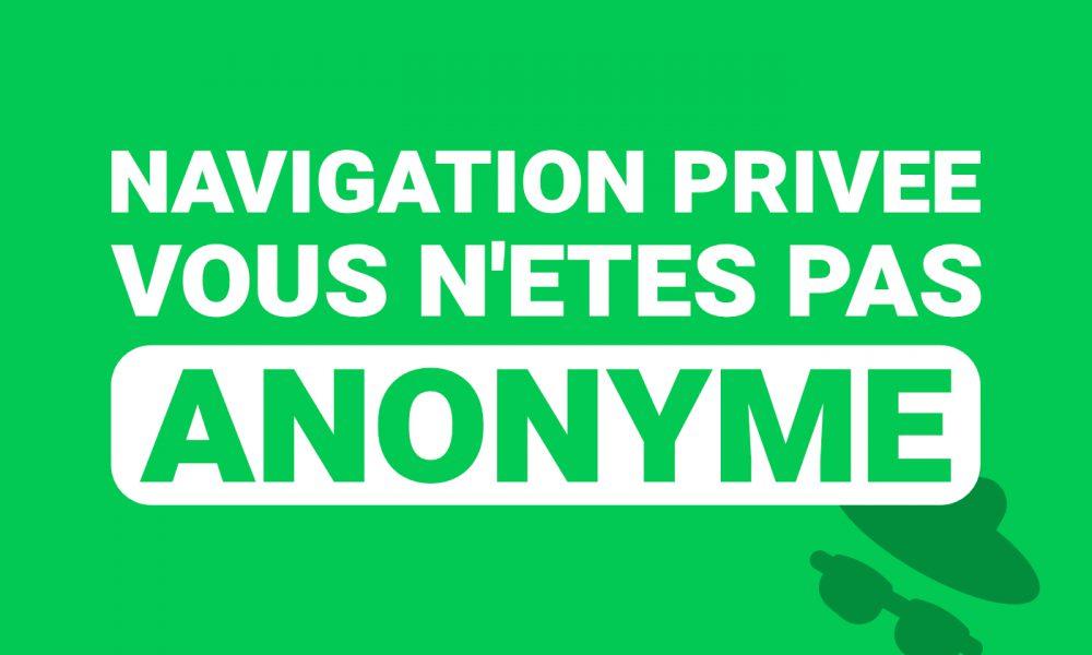 Navigation privée anonyme