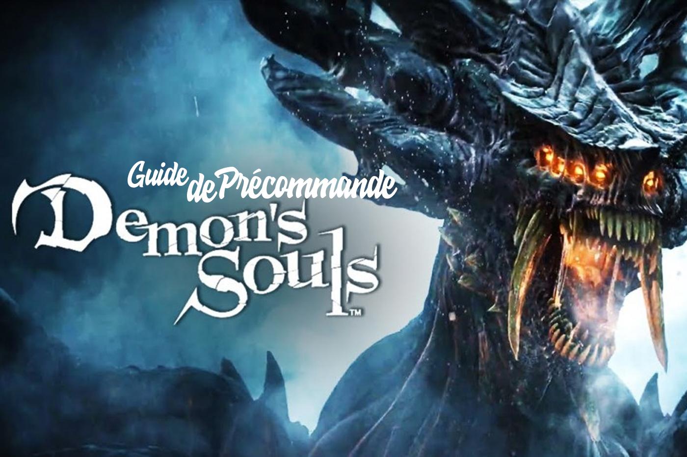 Guide Précommande Demon's Souls PS5