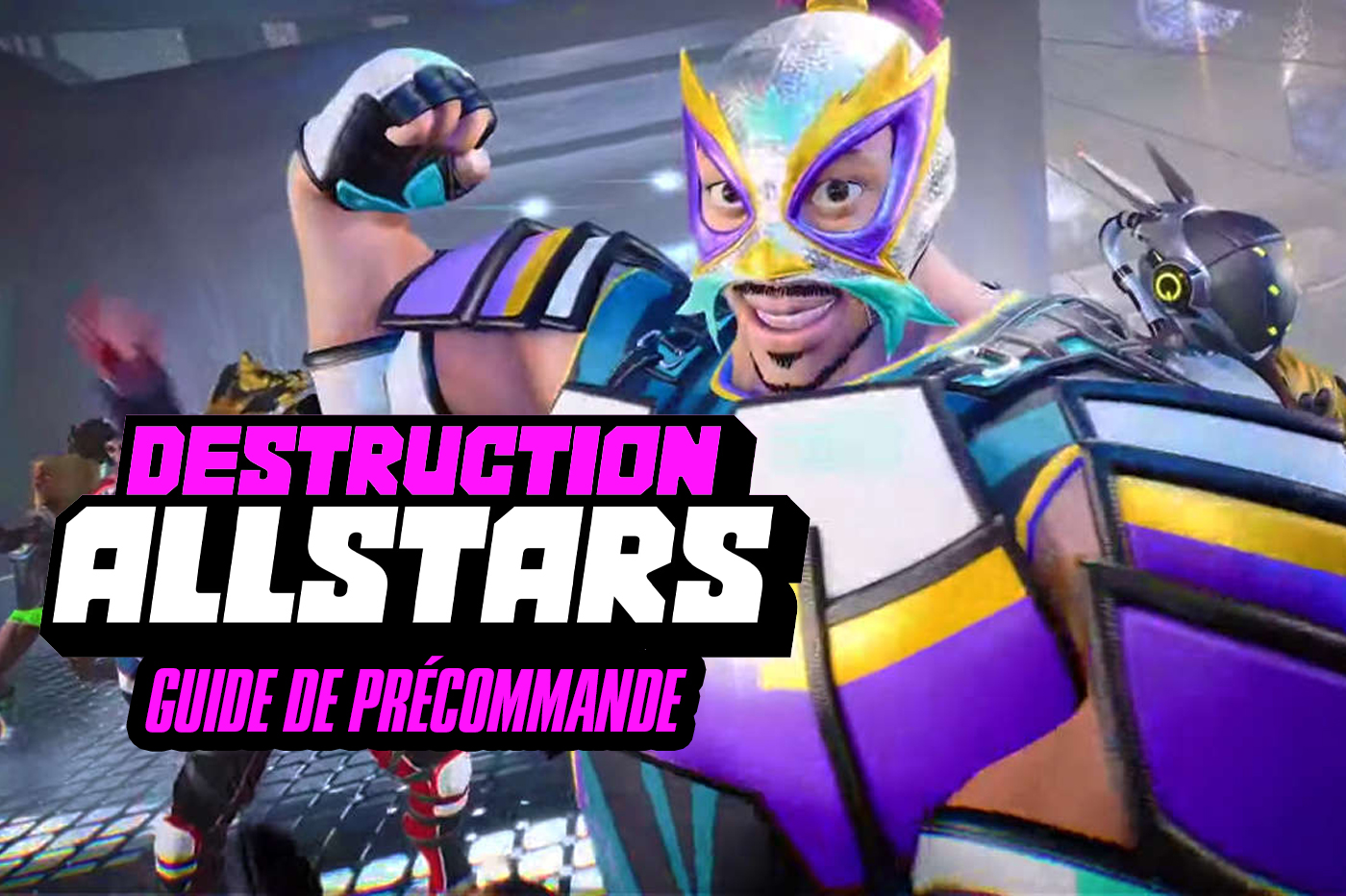 Guide Précommande Destruction AllStars PS5