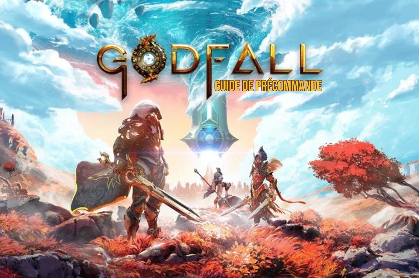 Guide Précommande GodFall