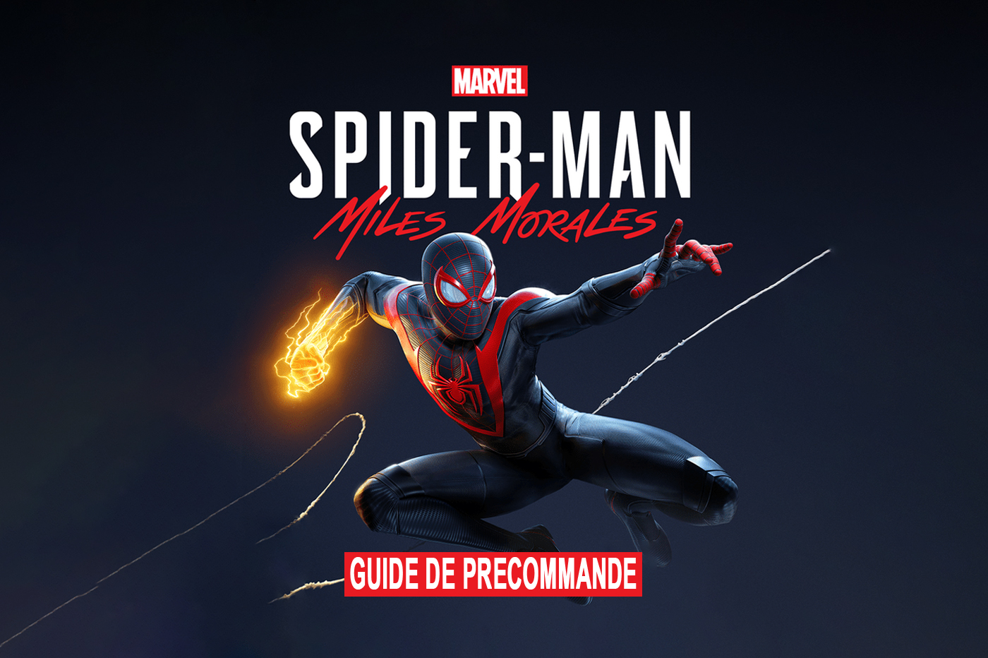 Guide de Précommande Spider-Man Miles Morales PS5