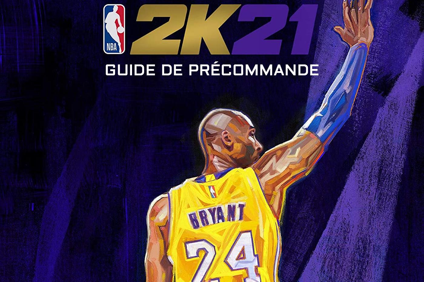 Guide Précommande NBA 2K21 PS5 PlayStation 5 Xbox Series X
